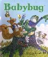 Babybug (Kids/Ages 6 mths - 3 Yrs)