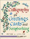Calligraphy for Greetings Cards & Scrapbooking