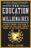 Education of Millionaires: It's Not Too Late