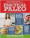 Practical Paleo: A Healthy Whole-Foods Lifestyle