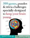 399 Games & Trivia to Keep Your Brain Young