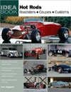Hot Rods: Roasters, Coupes, Customs