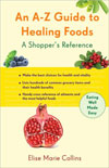 A-Z Guide to Healing Foods: A Shopper's Reference