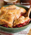 Rustic Fruit Desserts: Crumbles/Cobblers/and More