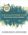 Veganomicon: The Ultimate Vegan Cookbook