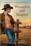 Blacktop Cowboys 03: Wrangled and Tangled