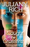 Caught in the Crossfire (Gay Novel)