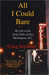 All I Could Bare: My Life in the Strip Clubs