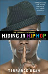 Hiding in Hip Hop/In the Entertainment Industry