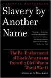 Slavery by Another Name: Blk Amer. Re-Enslavement