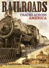 Railroads: Tracks Across America (2 Disc/DVD)