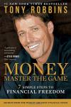 Money Master the Game: 7 Steps to Financial Freedom