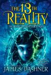 13th Reality 03: The Blade of Shattered Hopes