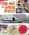 Art of Spray Paint: Inspirations and Techniques