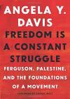 Freedom is a Constant Struggle: Foundations of a Movement