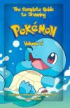 Complete Guide to Drawing Pokemon, Vol. 06