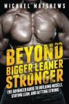 Beyond Bigger Leaner Stronger: Build Muscle/Get Strong