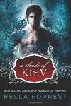 A Shade of Kiev Trilogy 01