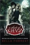 A Shade of Kiev Trilogy 02
