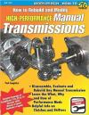 How to Rebuild/Modify High-Performance Manual Transmissions