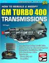 How to Rebuild/Modify GM Turbo 400 Transmissions