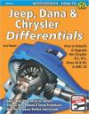 Jeep, Dana & Chrysler Differentials: Rebuild and Upgrade