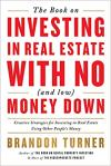 Book on Investing in Real Estate w/No (and Low) Money Down
