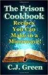 Prison Cookbook: Delicious Recipes/Microwave Oven
