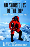 No Shortcuts to the Top: Climbing/Highest Peaks