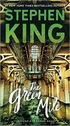 Green Mile: The Complete Serial Novel
