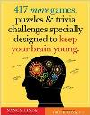 417 More Games, Puzzles & Trivia to Keep Your Brain Young