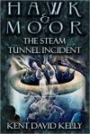 D&D: Hawk & Moor: The Steam Tunnel Incident