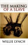 Making of a Slave: The Wyllie Lynch Letter
