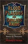 Blood Plagues and Endless Raids: World of Warcraft