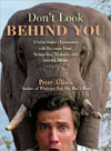 Don't Look Behind You!: A Safari Guide's Encounters