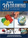 Art of 3D Drawing: An Illustrated and Photographic Guide