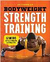 Bodyweight Strength Training: Build Muscle/Burn Fat