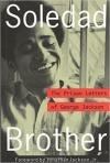 Soledad Brother: Prison Letters of George Jackson