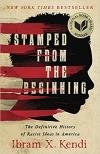 Stamped from the Beginning: Racist Ideas in America