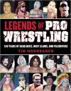 Legends of Pro Wrestling: 150 Years
