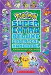 Pokémon Super Deluxe Essential Handbook: Stats/Facts