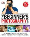 Beginner's Photography Guide: Step-By-Step Manual