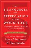 5 Languages of Appreciation in the Workplace: Encourage