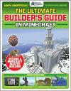 Gamemasters Presents: Ultimate Minecraft Builder's Guide