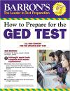 GED: How to Prepare for the GED Test/Computerized Test