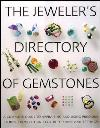 Jeweler's Directory of Gemstones