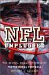 NFL Unplugged:  The Brutal, Brilliant World