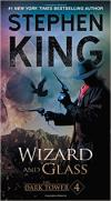 Dark Tower 04: Wizard and Glass