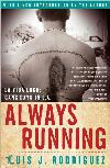 Always Running: Gang Days in L.A.