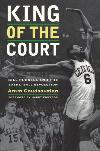 King of the Court: Bill Russell/Basketball Revolution